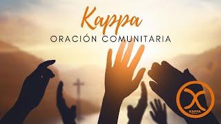 Oración comunitaria KAPPA: M 27/Abr 20:30h