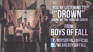 Bring Me The Horizon - DROWN (Boys of Fall Acoustic Cover)