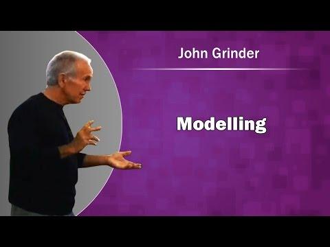 2013- John Grinder on Modelling