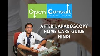 After LAPAROSCOPY operation HOME care guide Hindi/English | Openconsult