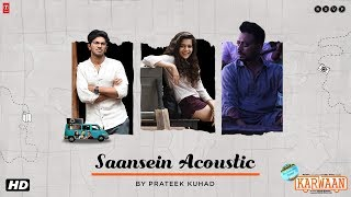Karwaan | Saasein Acoustic | Prateek Kuhad | Irrfan | Dulquer Salmaan | Mithila Palkar