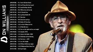 Don Williams Greatest Hits 2018 – Best Of Songs Don Williams – Don Williams Best Songs