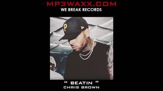 Beatin - Chris Brown ( Meecha Exclusive ) 2018