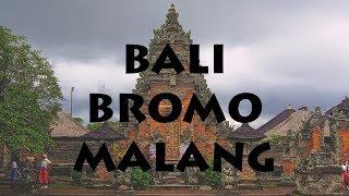 BALI - BROMO - MALANG