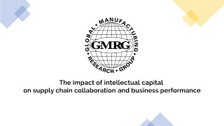 The impact of intellectual capital on supply chain collaboration and business performance