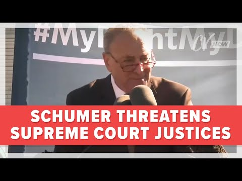 Schumer Threatens Supreme Court Justices