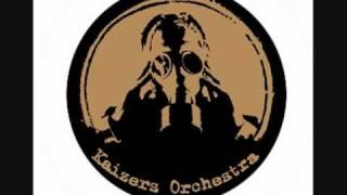 Kaizers Orchestra - Bak Et Halleluja