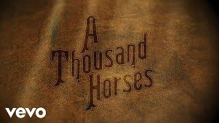 A Thousand Horses Preachin' To The Choir