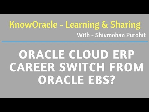 Oracle Cloud ERP career switch from Oracle EBS? Shivmohan