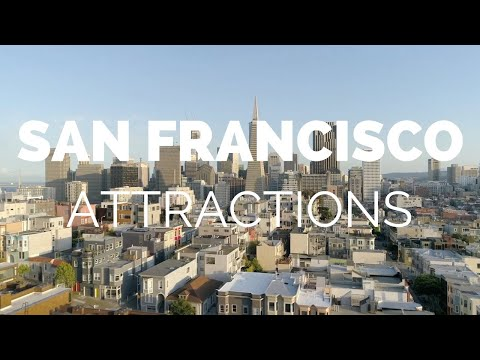 10 Top Tourist Attractions in San Francisco – Travel Video