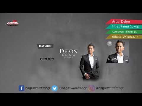 Delon Single Kamu Cukup Pemutaran Serentak Radio Se-Indonesia