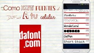 Como Descargar Fuentes De DaFont A Tu Celular