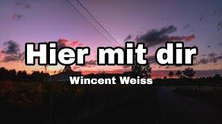 Wincent Weiss   Hier Mit Dir (Lyrics)