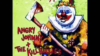 Angry Johnny & The Killbillies - A Love More True