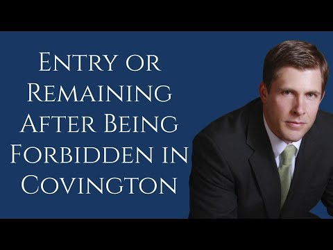 Covington Entry or remaining after being forbidden Lawyer | Barkemeyer Law Firm
