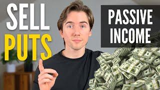 SELLING PUT OPTIONS - How to Sell Puts for Passive Income