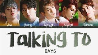 DAY6 (데이식스) - Talking To (혼잣말) (Color Coded Lyrics Eng/Rom/Han)