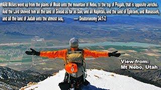 Moses in America - The Whole Land of Judah in Utah / Deuteronomy 34