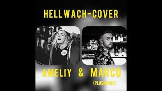 Hellwach (Julian le Play & toksi Cover) - A m e l i y  &  Plusminus (Marco)
