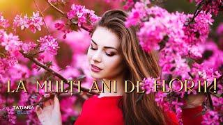 ❀La Multi Ani De Florii!❀ - Anastasia Lazariuc (Floriile)