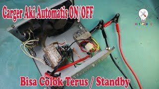 Download Video Cara Membuat Charger Aki Automatis ON/OFF. #12v Battery Standby Charger. MP3 3GP MP4