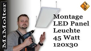 LED Panel 120x30 - Deckenleuchte Montageanleitung