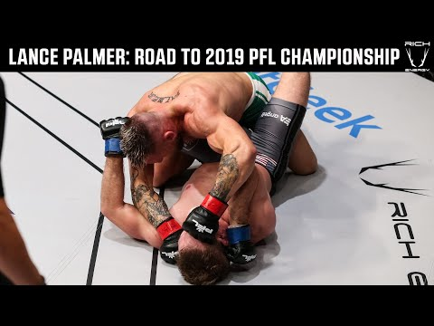 Lance Palmer: Road to the PFL Championship   2019 PFL Championship