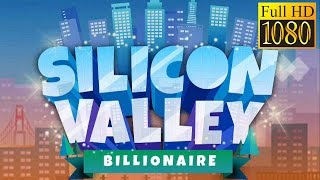 Silicon Valley: Billionaire Game Review 1080P Official Nanoo Company Inc. Simulation 2016