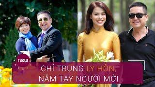 Chí Trung ly hôn Ngọc Huyền, nắm tay người đẹp mới | VTC Now
