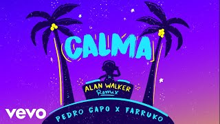Pedro Capó, Alan Walker, Farruko   Calma (Alan Walker Remix   Audio)