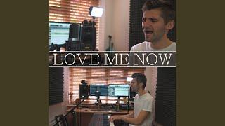 Love Me Now (Remix)