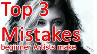 3 Brutal Mistakes Beginner Artists Make That Stop Them From Creating Better Art