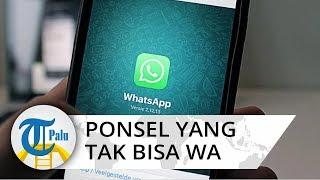 Mulai 1 Februari 2020 Tak Bisa Pakai WhatsApp, Berikut Ini Jenis Ponselnya dan iPhone Termasuk