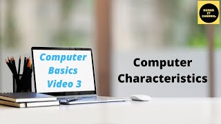 Computer Basic Tutorial Part 3 , Characteristics of a Computer