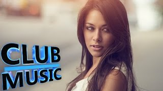 Best Summer Dance Music Remixes Party Hits & Mashups 2015 - CLUB MUSIC
