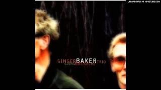 Ginger Baker Trio - East Timor