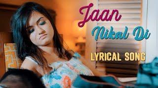 Jaan Nikal Di with Lyrics | New Punjabi Song | Amit - YouTube