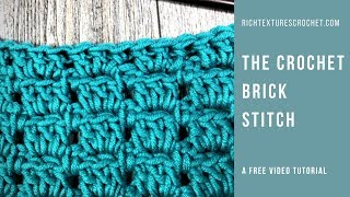 How To Crochet The Brick Stitch