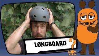 Das Longboard
