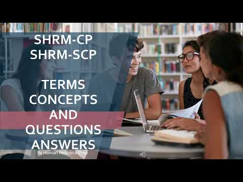 SHRM-CP & SHRM-SCP Terms, Concepts, Questions and Answers ...