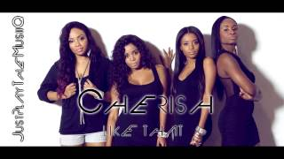 Cherish - Like That (2013)