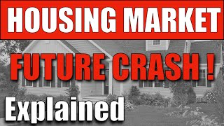 How The Housing Crash Will Happen