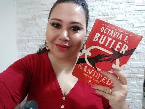 VAMOS FALAR SOBRE KINDRED | OCTAVIA E. BUTLER