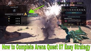 Monster Hunter: World - Arena Quest 07 - Azure Rathalos Easy Strategy