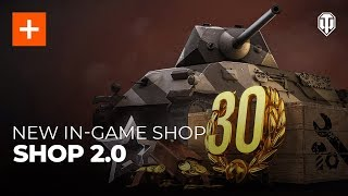 New Shop in World of Tanks: Shop 2.0