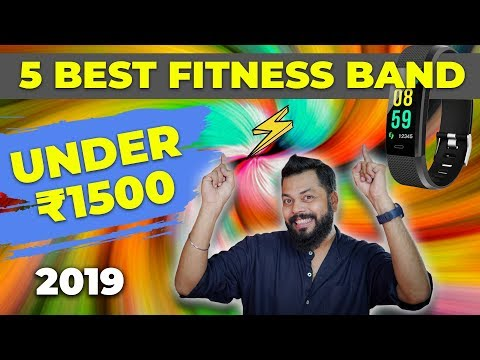 TOP 5 BEST BUDGET FITNESS SMART BANDS OF 2019 | Under ₹1500/-