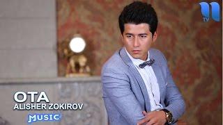 Alisher Zokirov - Ota | Алишер Зокиров - Ота (music version)