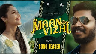 Maan Vizhi – Song Teaser | Abarnathi, Shriram J | Gokul | Sathya Narayanan | Srinath Jayakumar