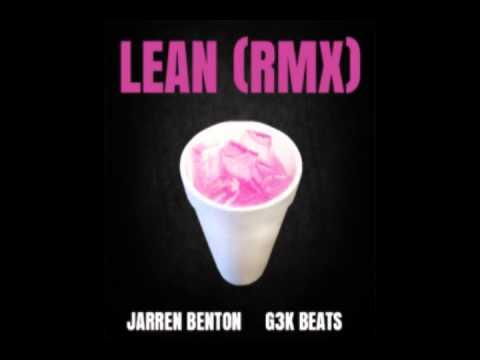JARREN BENTON - LEAN (G3K BEATS REMIX)