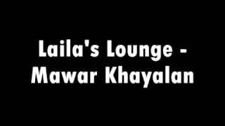 Mawar Khayalan By Laila's Lounge (with Lyric)